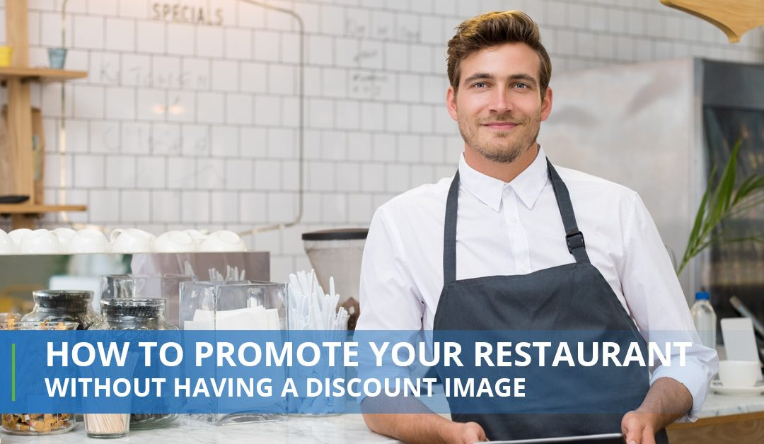 How To Promote Your Restaurant Without Having A Discount Image