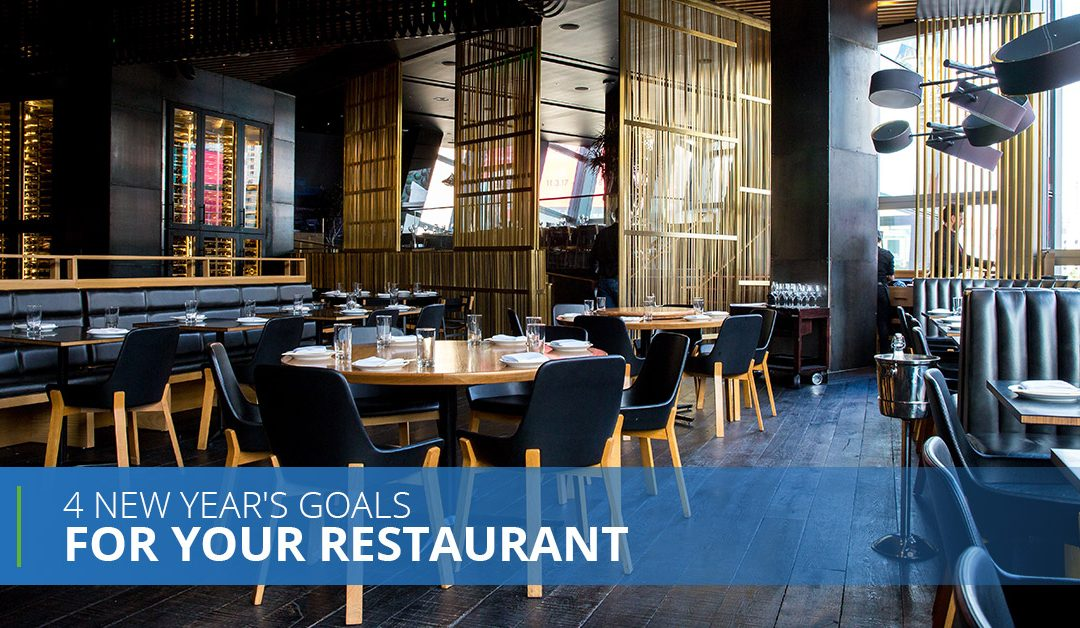 4 New Year's Goals For Your Restaurant